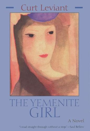 The Yemenite Girl - Library of Modern Jewish Literature (Paperback)