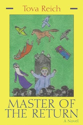 Master of the Return - Library of Modern Jewish Literature (Paperback)