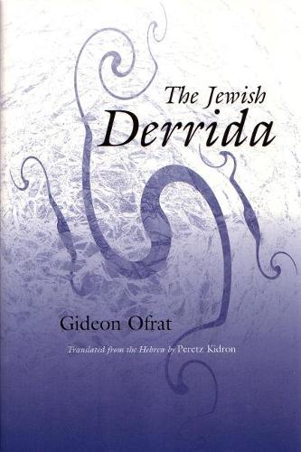 The Jewish Derrida - Library of Jewish Philosophy (Paperback)