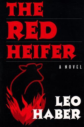The Red Heifer: A Novel - New York City (Hardback)