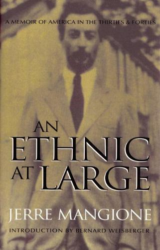 An Ethnic At Large: A Memoir of America in the Thirties and Forties (Paperback)