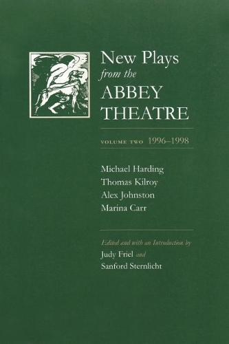 New Plays from the Abbey Theatre: Volume Two, 1996-1998 - Irish Studies (Paperback)