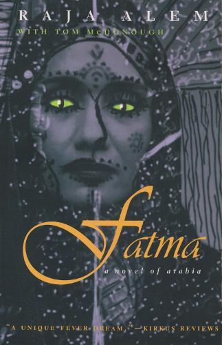 Fatma: A Novel of Arabia - Middle East Literature In Translation (Hardback)