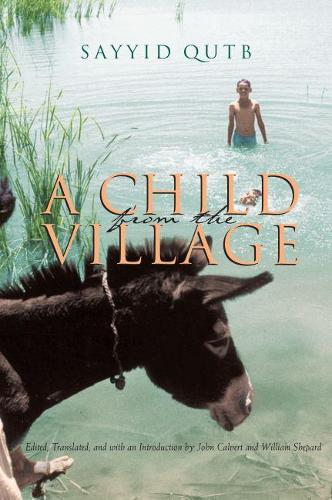 A Child From the Village - Middle East Literature In Translation (Hardback)
