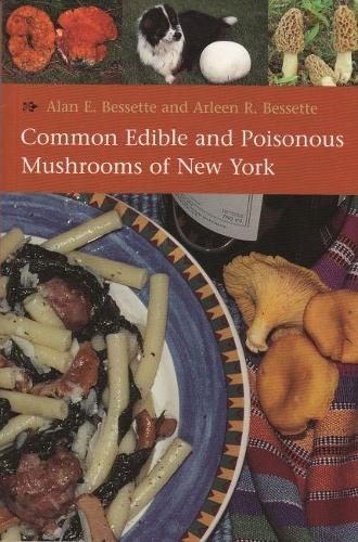 Common Edible and Poisonous Mushrooms of New York (Paperback)
