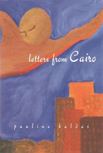Letters From Cairo - Arab American Writing (Hardback)