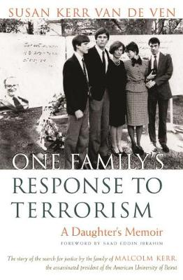 One Family's Response To Terrorism: A Daughter's Memoir - Contemporary Issues in the Middle East (Hardback)