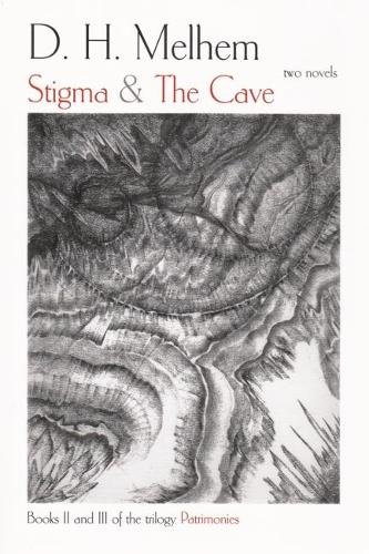 Stigma and the Cave: Two Novels (Paperback)