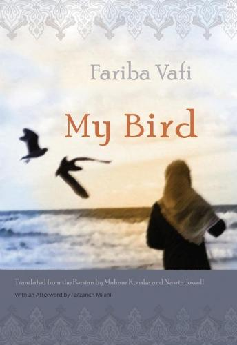 My Bird - Middle East Literature In Translation (Hardback)