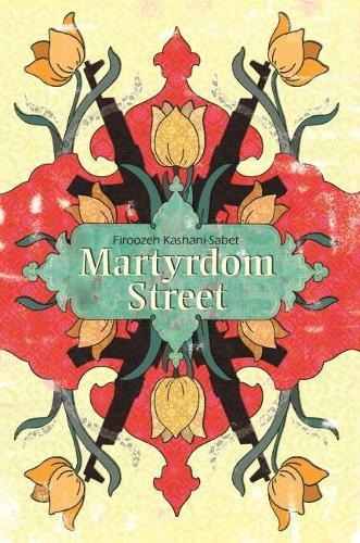 Martyrdom Street (Paperback)