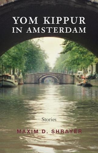 Yom Kippur in Amsterdam: Stories - Library of Modern Jewish Literature (Paperback)