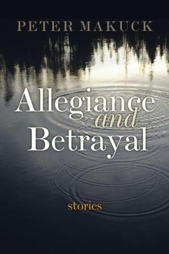Allegiance and Betrayal: Stories (Paperback)