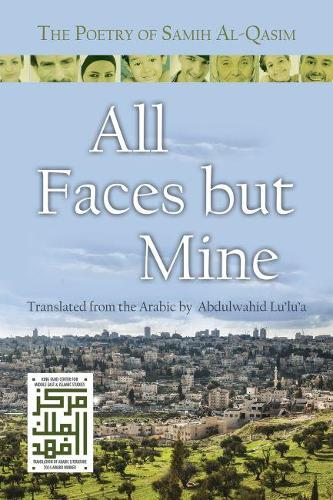 All Faces but Mine: The Poetry of Samih Al-Qasim - Middle East Lietrature in Translation (Paperback)