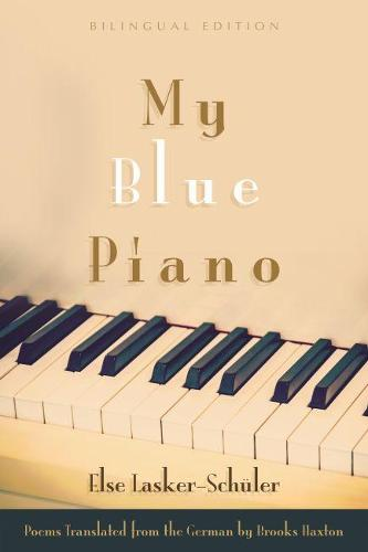 My Blue Piano - Judaic Traditions in Literature, Music, and Art (Paperback)
