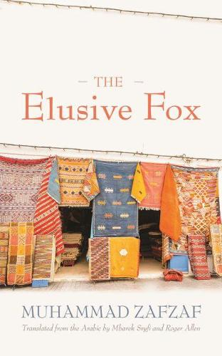 The Elusive Fox - Middle East Literature in Translation (Paperback)