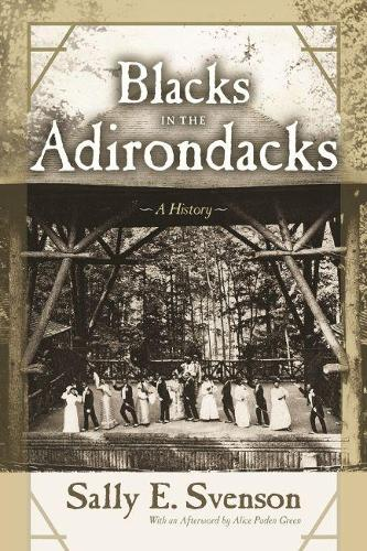 Blacks in the Adirondacks: A History - New York State Series (Paperback)