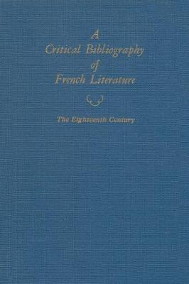 A Critical Bibliography of French Literature (Hardback)