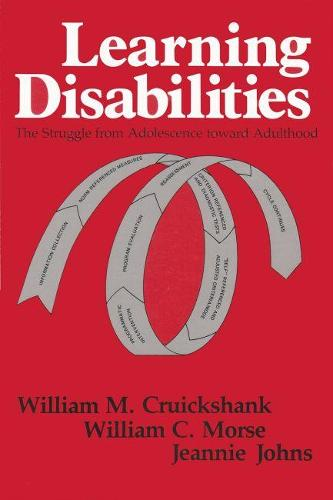 Learning Disabilities: The Struggle from Adolescence toward Adulthood (Paperback)