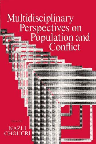 Multidisciplinary Perspectives on Population and Conflict (Hardback)