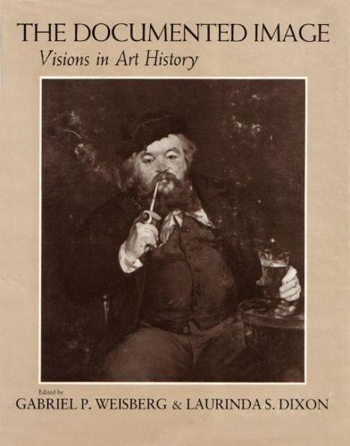 The Documented Image: Visions in Art History (Hardback)