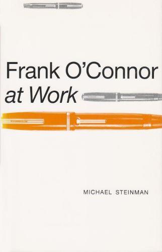 Frank O`Connor at Work - Irish Studies (Paperback)