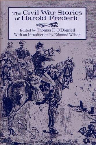 Civil War Stories of Harold Frederic - New York Classics (Paperback)