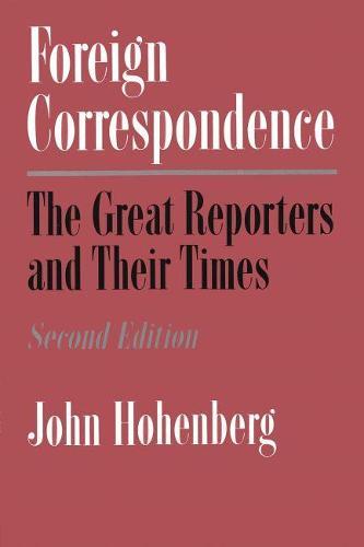 Foreign Correspondence 2nd Edition (Hardback)