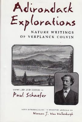 Verplanck Colvin: Essays and Explorations, 1865-85 (Hardback)