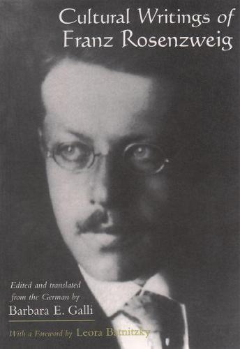 Cultural Writings of Franz Rosenzweig - Library of Jewish Philosophy (Paperback)