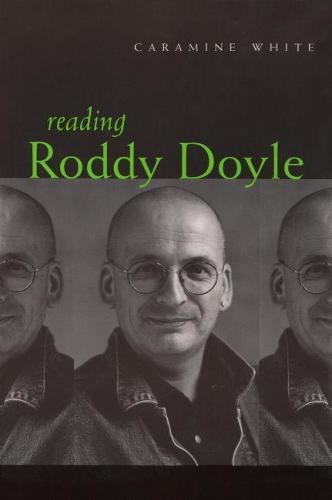 Reading Roddy Doyle - Irish Studies (Hardback)