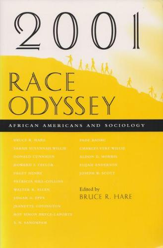 2001 Race Odyssey: African Americans and Sociology (Paperback)