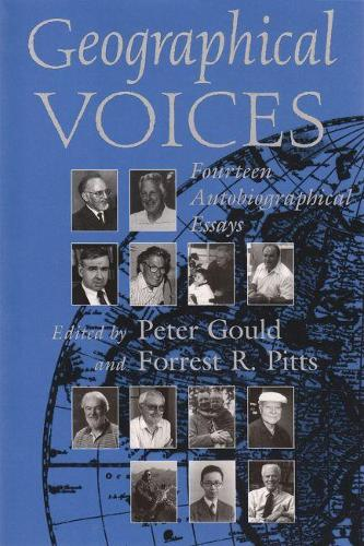 Geographical Voices - Space, Place and Society (Paperback)