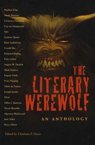 The Literary Werewolf: An Anthology (Hardback)