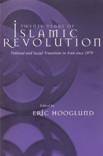 Twenty Years of Islamic Revolution: Political and Social Transition in Iran Since 1979 - Contemporary Issues in the Middle East (Paperback)