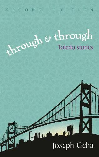 Through and Through: Toledo Stories, Second Edition - Arab American Writing (Paperback)