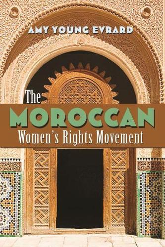 The Moroccan Women's Rights Movement (Hardback)