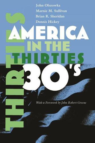America in the Thirties - America in the Twentieth Century (Paperback)