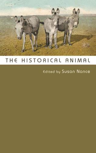 The Historical Animal (Paperback)