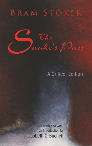 The Snake's Pass: A Critical Edition - Irish Studies (Paperback)