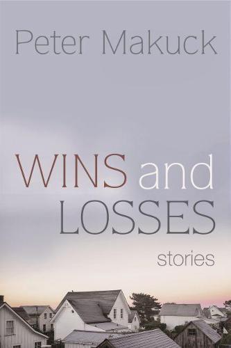 Wins and Losses: Stories (Hardback)