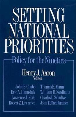 Setting National Priorities: Policy for the Nineties (Paperback)