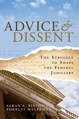 Advice and Dissent: The Struggle to Shape the Federal Judiciary (Paperback)