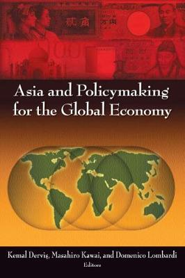 Asia and Policymaking for the Global Economy (Paperback)