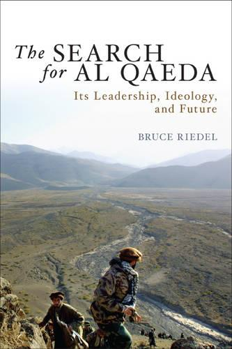 The Search for Al Qaeda: Its Leadership, Ideology, and Future (Paperback)