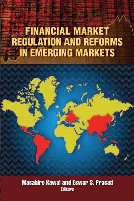 Financial Market Regulation and Reforms in Emerging Markets (Paperback)