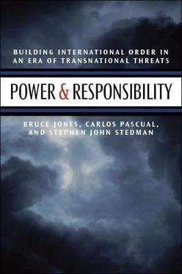 Power and Responsibility: Building International Order in an Era of Transnational Threat (Paperback)