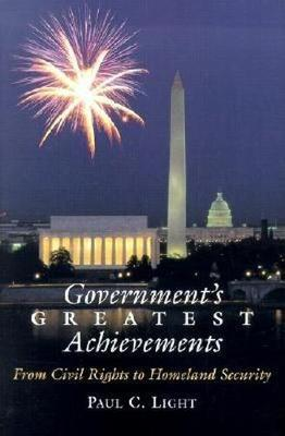 Government's Greatest Achievements: From Civil Rights to Homeland Security (Hardback)