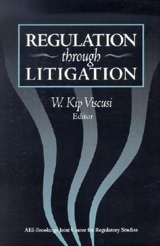Regulation through Litigation (Hardback)