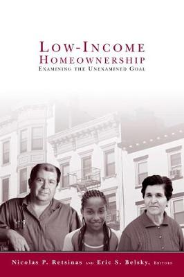 Low-Income Homeownership: Examining the Unexamined Goal - James A. Johnson Metro Series (Hardback)