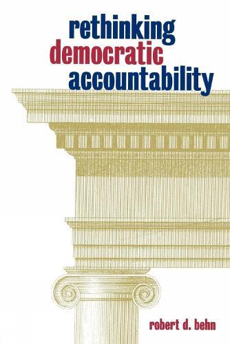 Rethinking Democratic Accountability (Paperback)